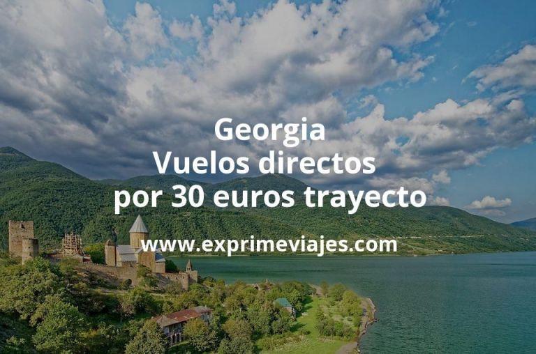 ¡Wow! Georgia: Vuelos directos por 30euros trayecto