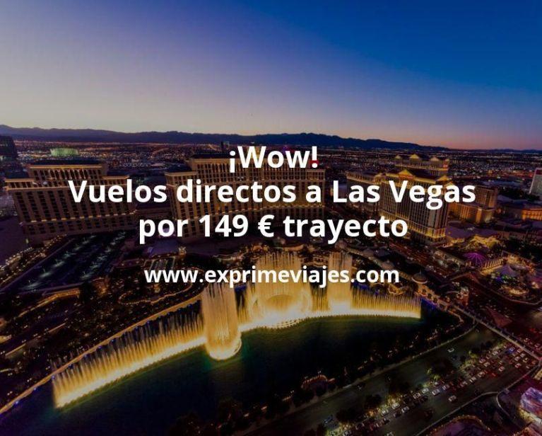 ¡Wow! Vuelos directos a Las Vegas por 149euros trayecto