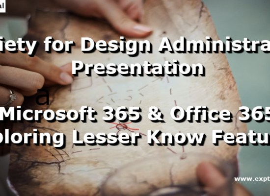 Microsoft 365 and Office 365 - Exploring Lesser Know Features