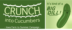 Crunch into Cucumbers, Iowa Farm to Summer Campaign.