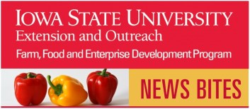 iowa state extension and outreach farm food and enterprise development news bites header.