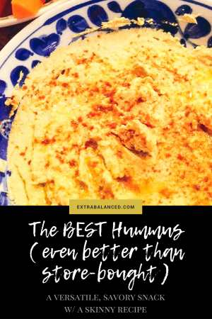Seriously, the BEST hummus recipe ( even better than store-bought! ). A versatile, savory snack with a skinny recipe that's ridiculously easy to make. Click through to Extra Balanced to start making your own bomb-ass hummus today!
