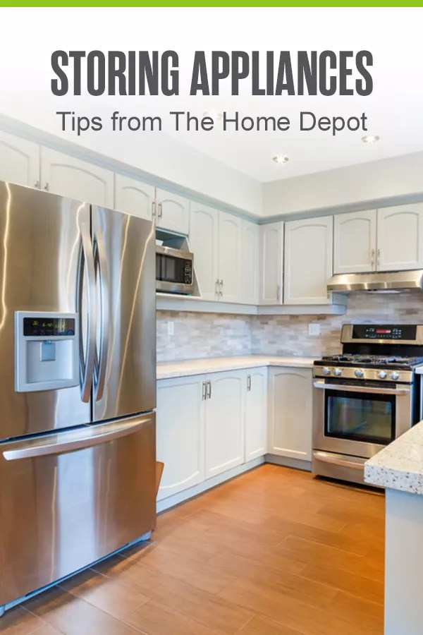 Pinterest Graphic: Storing Appliances: Tips from The Home Depot