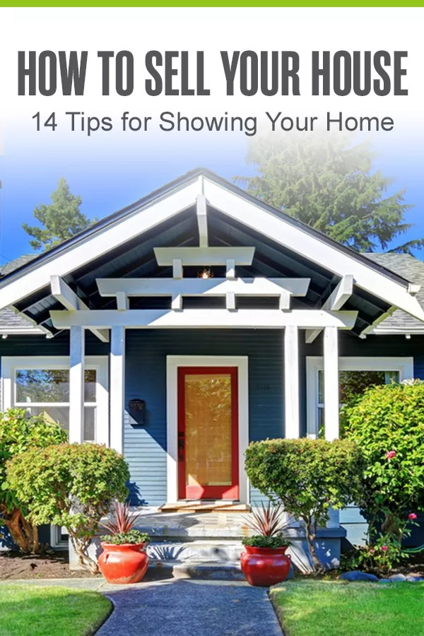 Pinterest Graphic: How to Sell Your House: 14 Tips for Showing Your Home