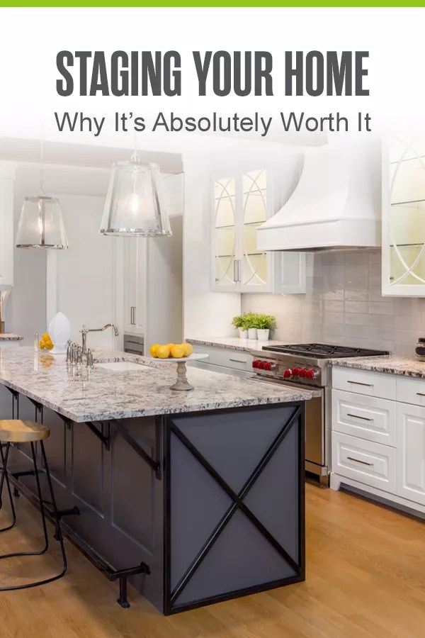 Pinterest Graphic: Staging Your Home: Why It's Absolutely Worth It