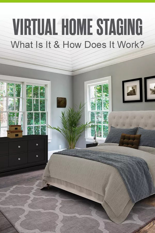 Pinterest Graphic: Virtual Home Staging: What Is It & Does It Work?