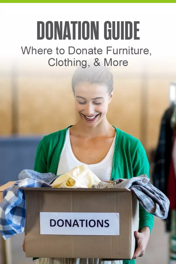 Pinterest Graphic: Donation Guide: Where to Donate Furniture, Clothing, & More