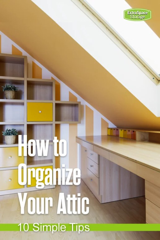 Attic organization and storage
