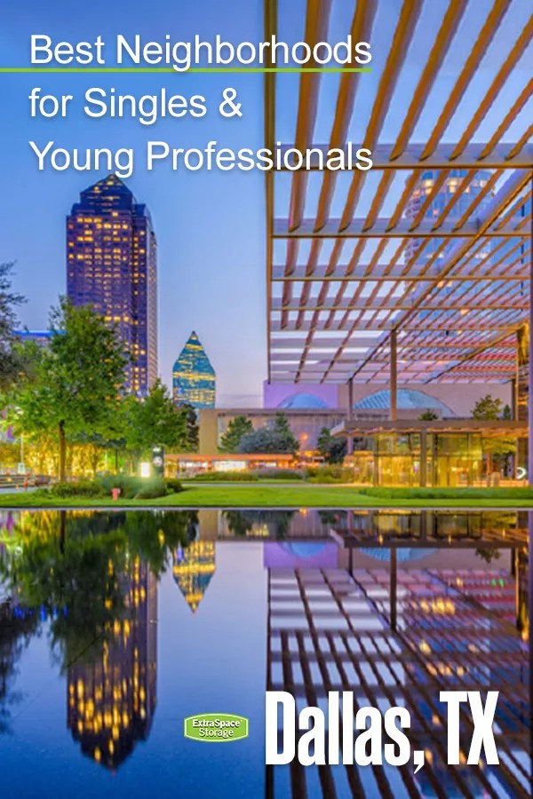 5 Best Places To Live In Dallas For Singles Amp Young