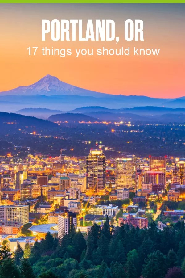 Things You Should Know About Portland, OR