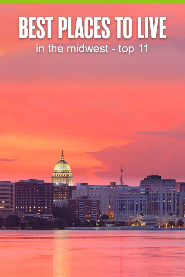 Best Places to Live in the Midwest
