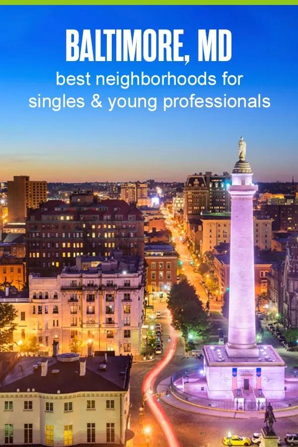 5 Best Neighborhoods in Baltimore for Singles & Young ...