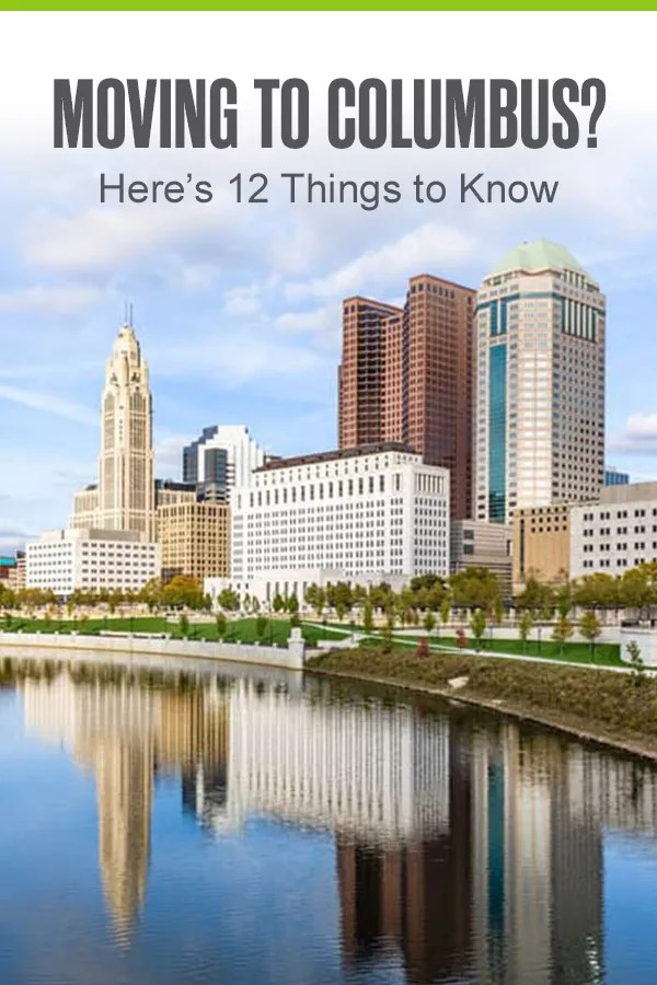 12 Things to Know Before Moving to Columbus