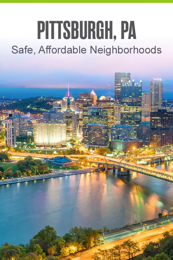 Safe and Affordable Pittsburgh Neighborhoods