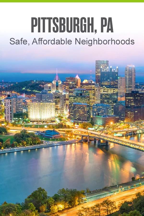 Safe and Affordable Pittsburgh Neighborhoods