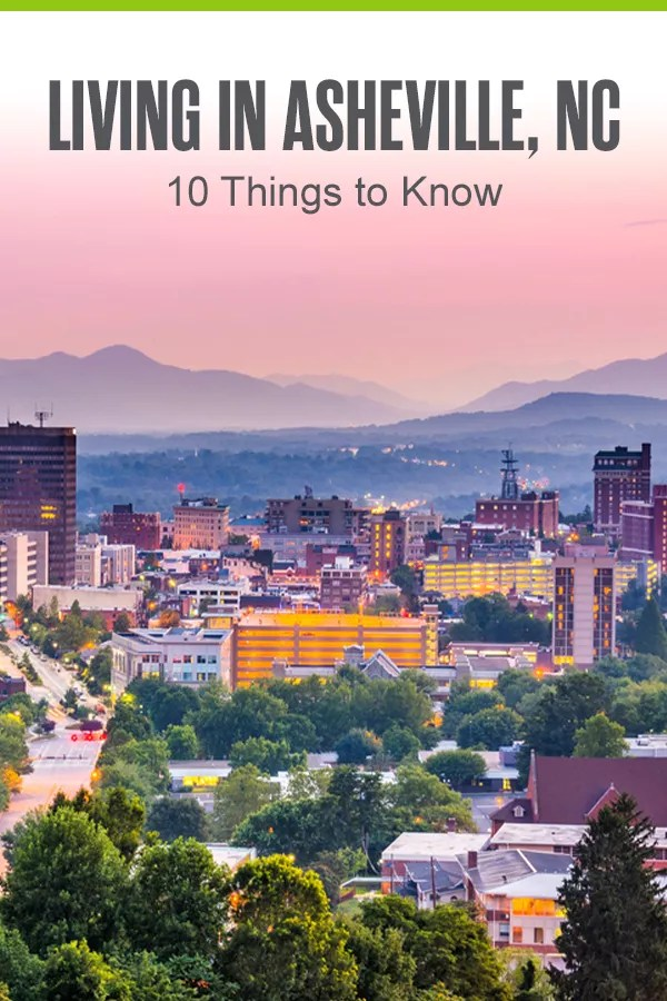 10 Things to Know About Living in Asheville, NC