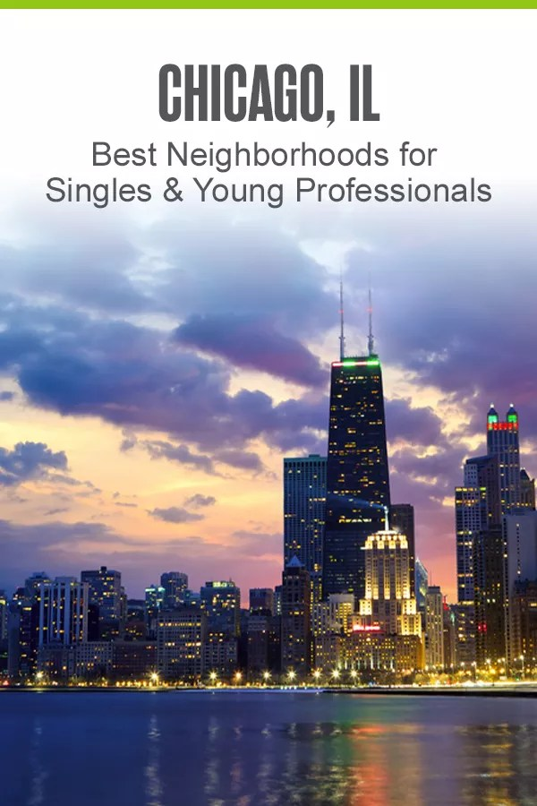 Best Chicago Neighborhoods for Singles and Young Professionals