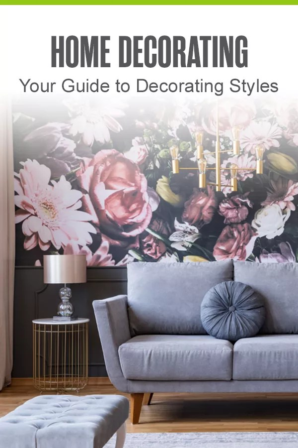 Your Guide to Decorating Styles