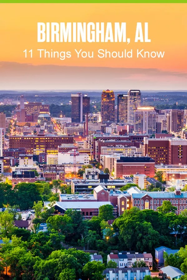 Pinterest Graphic: Birmingham, AL: 11 Things You Should Know