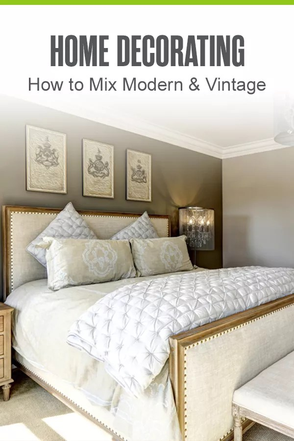 Pinterest Graphic: Home Decorating: How to Mix Modern & Vintage