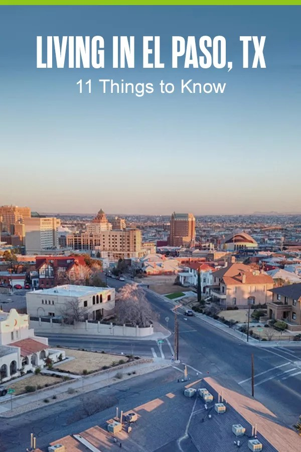 Pinterest Graphic: Living in El Paso, TX: 11 Things to Know
