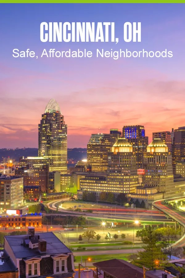Pinterest Graphic: Cincinnati, OH: Safe, Affordable Neighborhoods