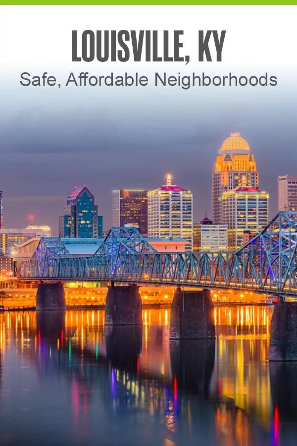 Pinterest: Louisville, KY: Safe, Affordable Neighborhoods