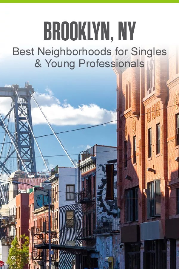 Pinterest Graphic: Brooklyn, NY: Best Neighborhoods for Singles & Young Professionals