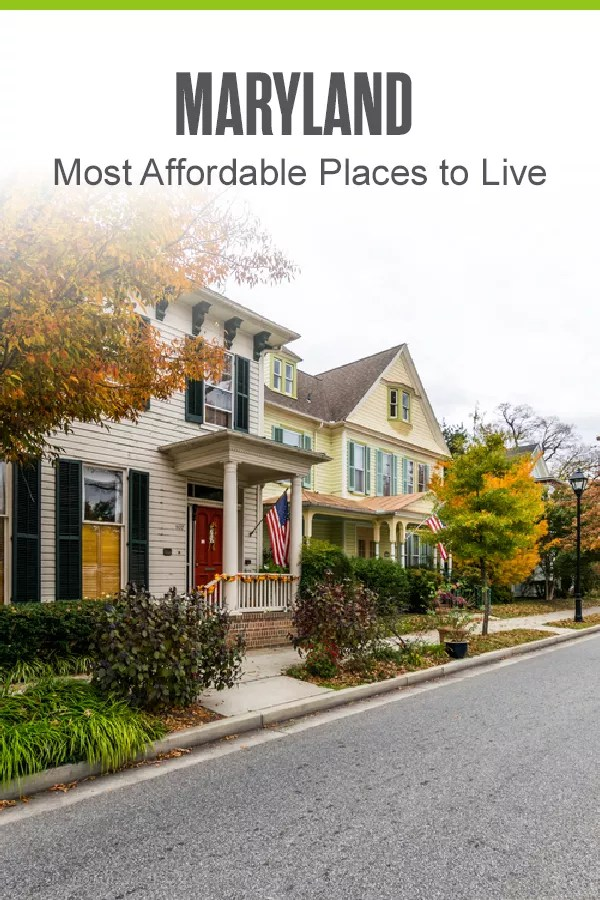 Pinterest Graphic: Maryland: Most Affordable Places to Live