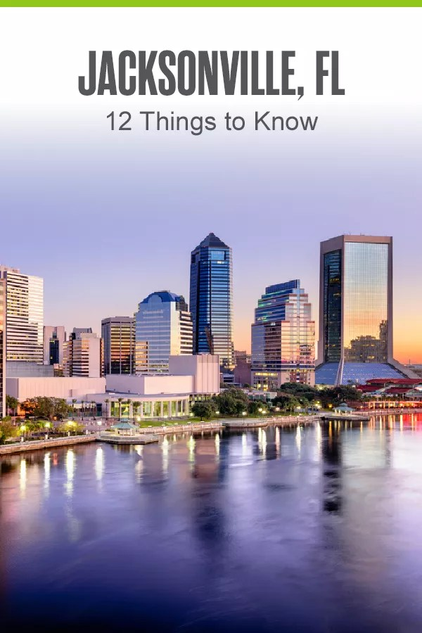 Pinterest Graphic: Jacksonville, FL: 12 Things to Know