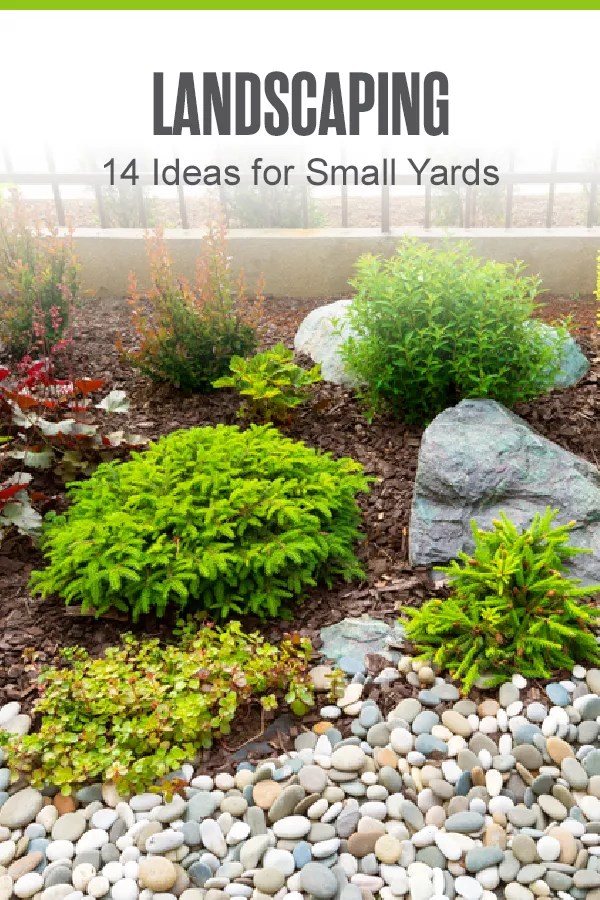Pinterest Graphic: Landscaping: 14 Ideas for Small Yards