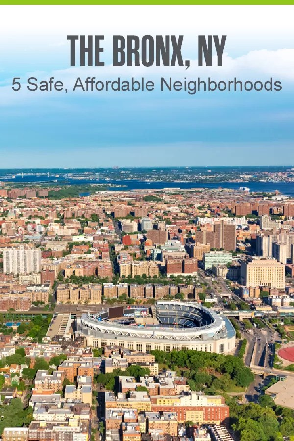Pinterest Graphic: The Bronx, NY: 5 Safe, Affordable Neighborhoods