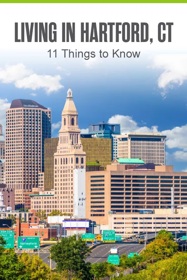 Pinterest Image: Living in Hartford, CT: 11 Things to Know