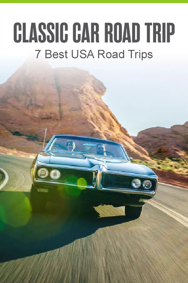 Pinterest Graphic: Classic Car Road Trip: 7 Best USA Road Trips
