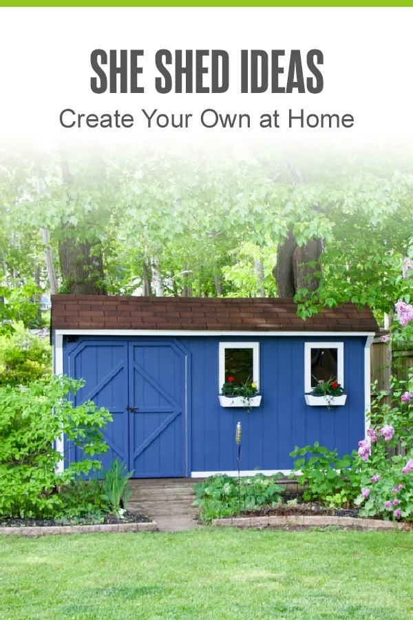 Pinterest Image: She Shed Ideas: Create Your Own at Home: Extra Space Storage