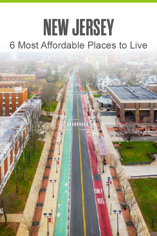 Pinterest Image: New Jersey: 6 Most Affordable Places to Live