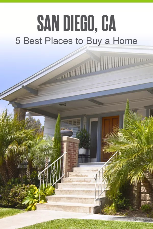 Pinterest Image: San Diego, CA: 5 Best Places to Buy a Home