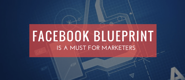 Facebook blueprint a relief from facebook marketing struggle facebook blueprint facebookblueprint for you malvernweather Gallery