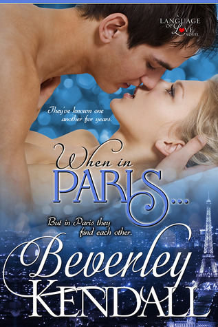 When in Paris… by Beverley Kendall | Book Review