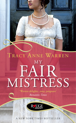 My Fair Mistress by Tracy Anne Warren | Book Review