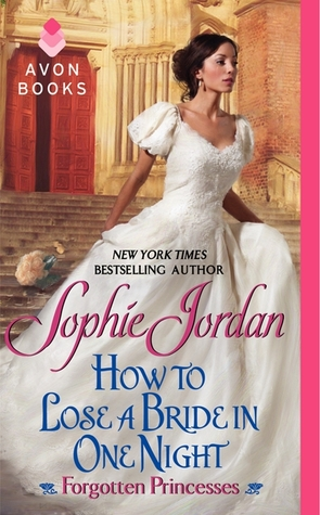 How to Lose a Bride in One Night by Sophie Jordan | Book Review