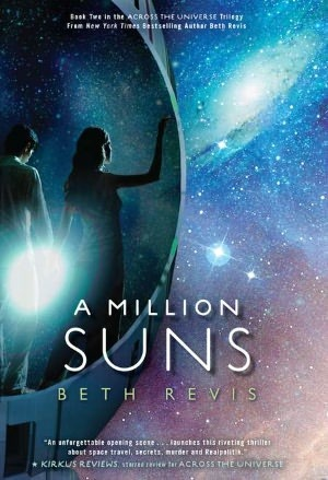 A Million Suns by Beth Revis   Book Review