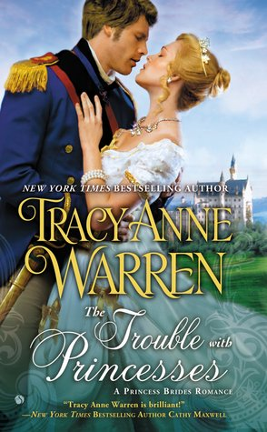 The Trouble with Princesses by Tracy Anne Warren | Book Review