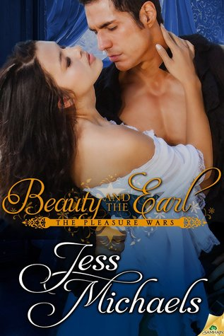 Beauty and the Earl by Jess Michaels | Book Review + Giveaway