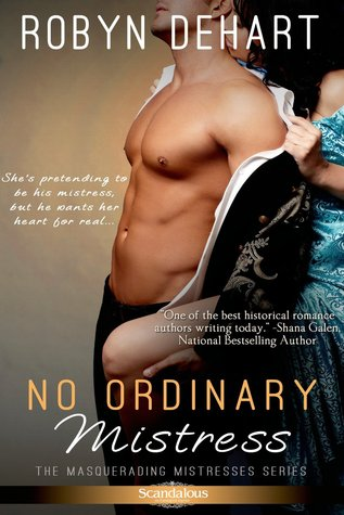 No Ordinary Mistress by Robyn DeHart | Book Review