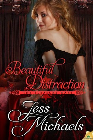 Beautiful Distraction by Jess Michaels   Book Review