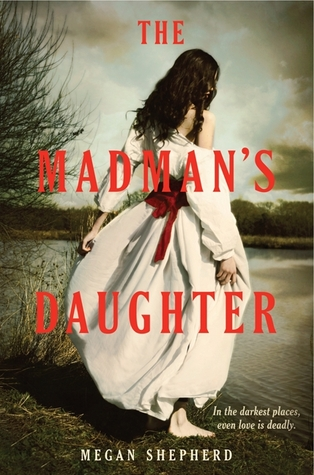 The Madman's Daughter by Megan Shepherd |  Audiobook Review