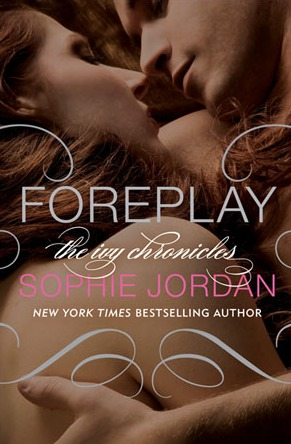 Foreplay by Sophie Jordan [Book Review]