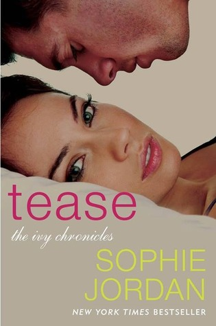 Tease by Sophie Jordan | Book Review