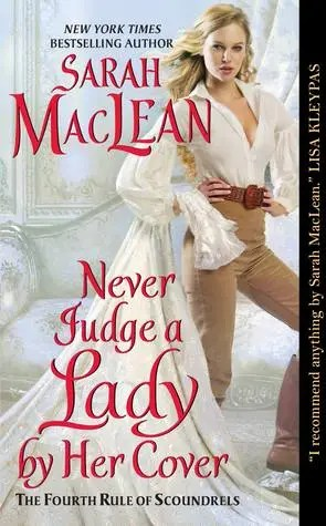 Never Judge a Lady by Her Cover by Sarah MacLean | Re-read Audiobook Review